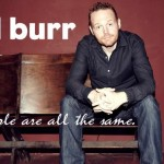 Bill Burr You People Are All The Same