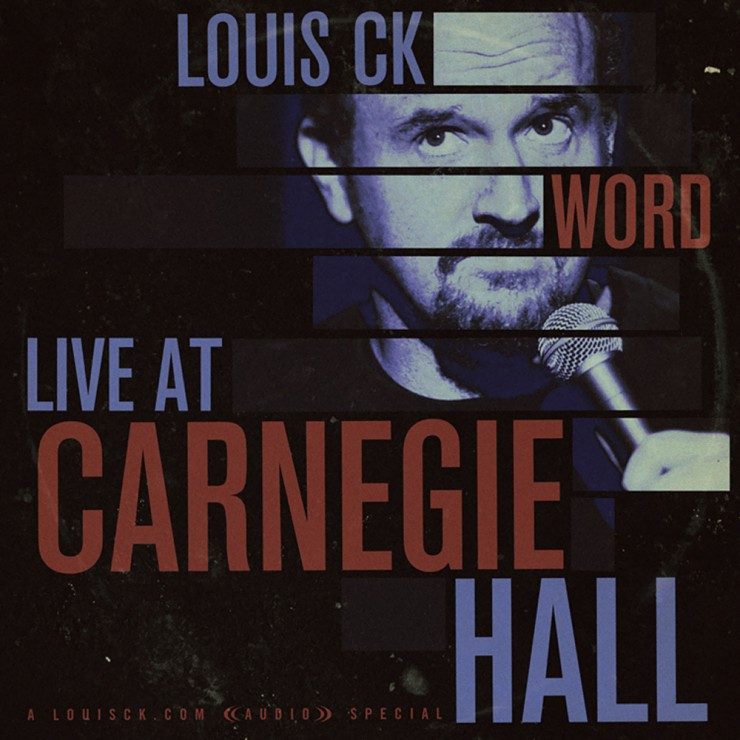 Louis CK WORD Live at Carnegie Hall